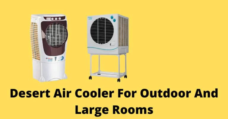 Desert Air Cooler For Outdoor And Large Rooms